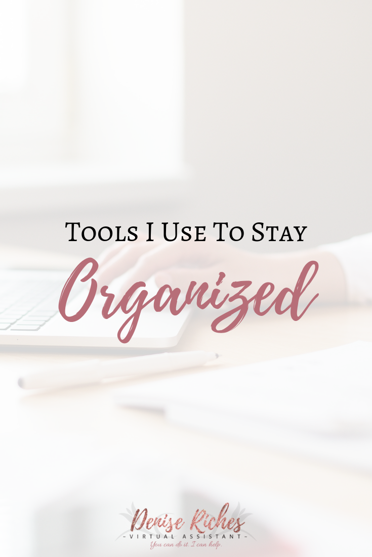 Tools I Use To Stay Organized