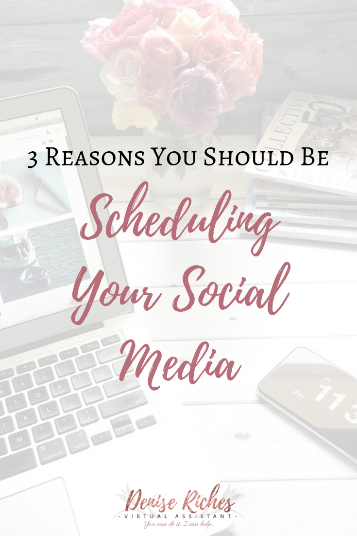 3 Reasons You Should Be Scheduling Your Social Media