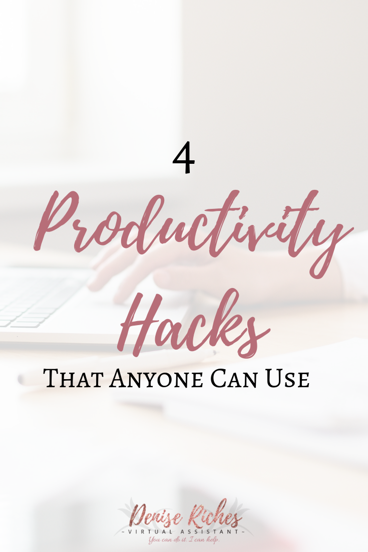 4 Productivity Hacks That Anyone Can Use