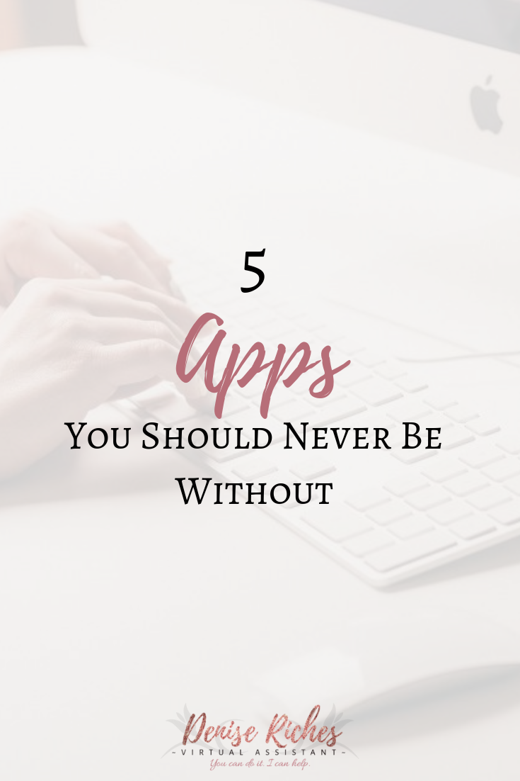5 Apps You Should Never Be Without