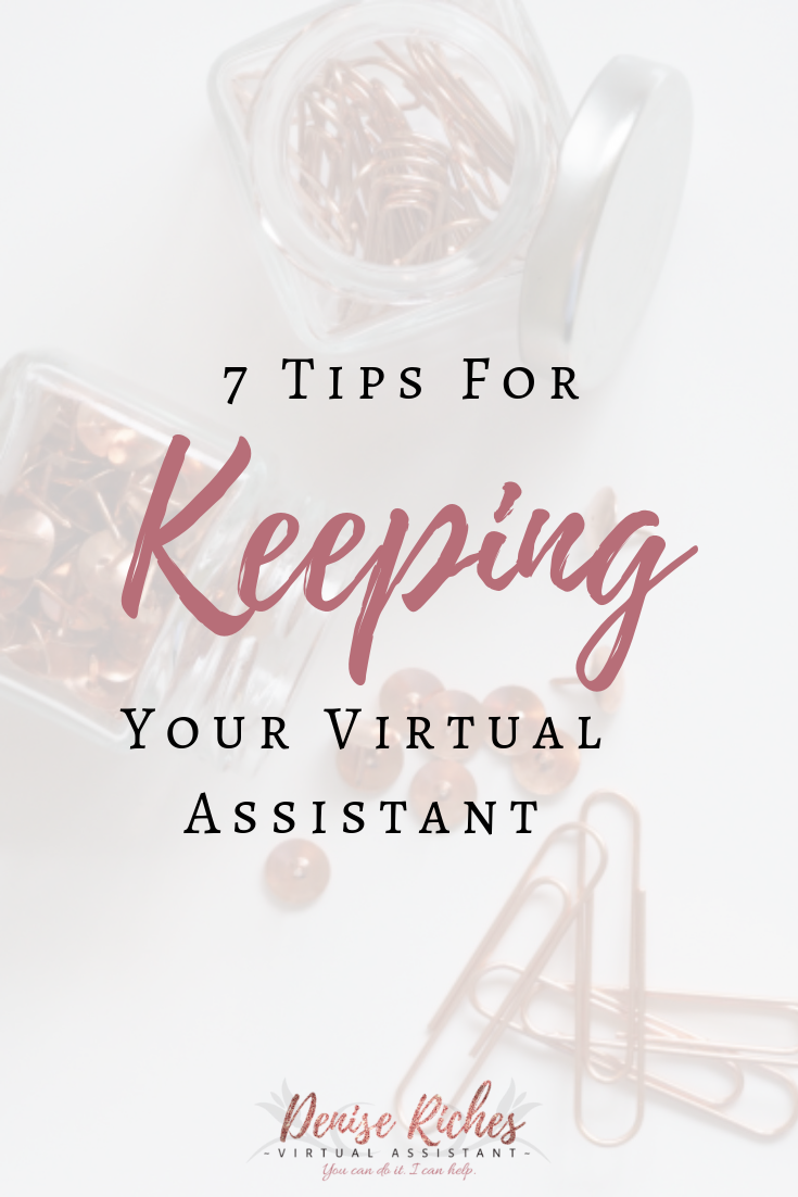 7 Tips for Keeping Your Virtual Assistant