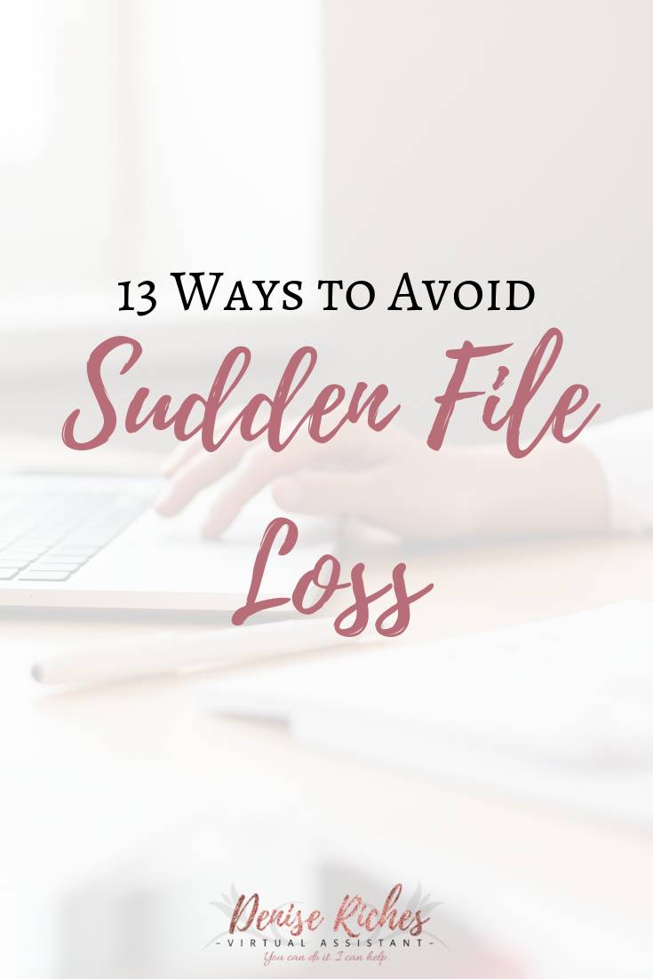13 Ways to Avoid Sudden File Loss