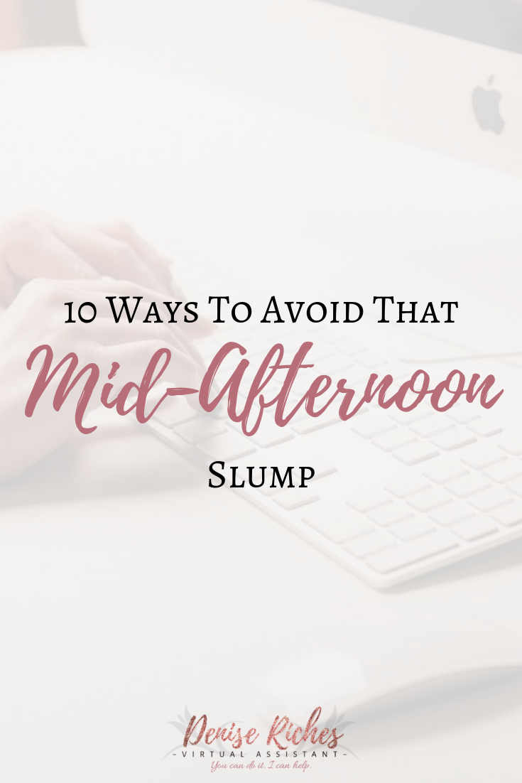 10 Ways to Avoid That Mid-Afternoon Slump