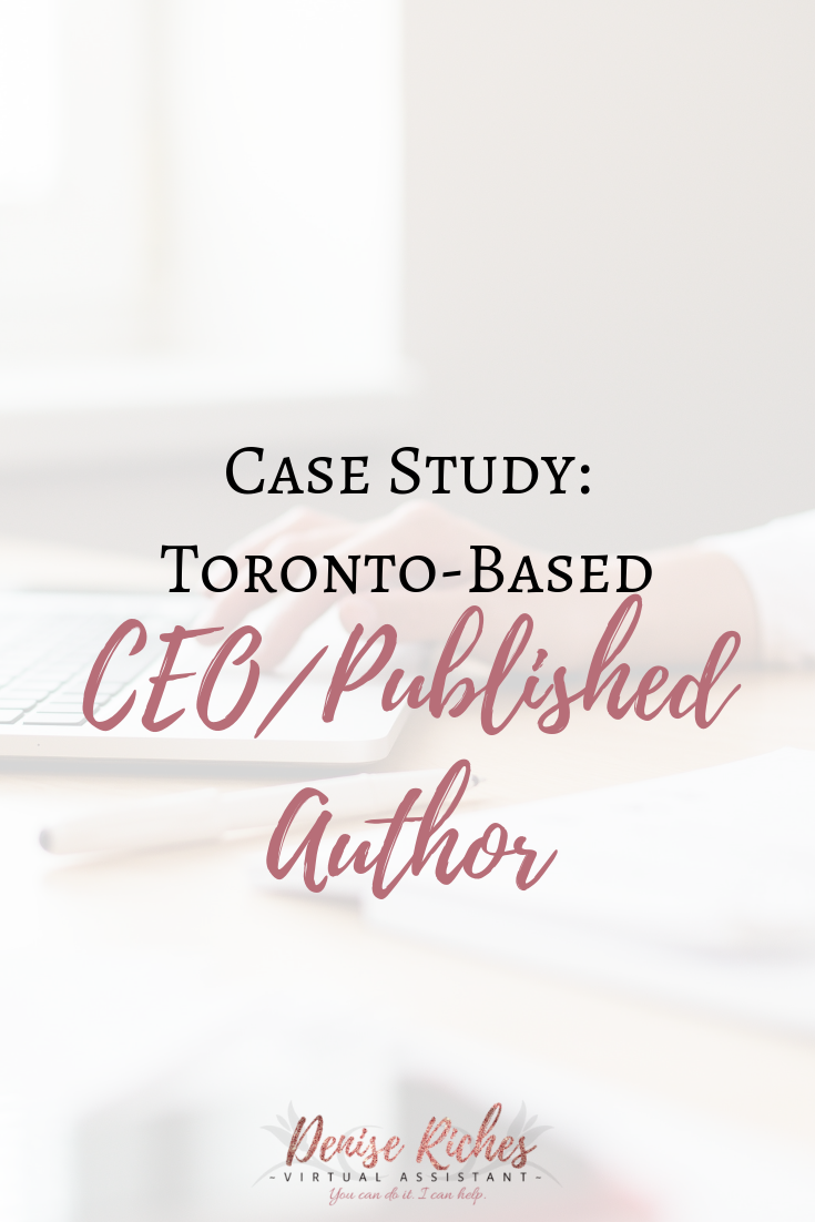 Case Study – Toronto-based CEO/Published Author