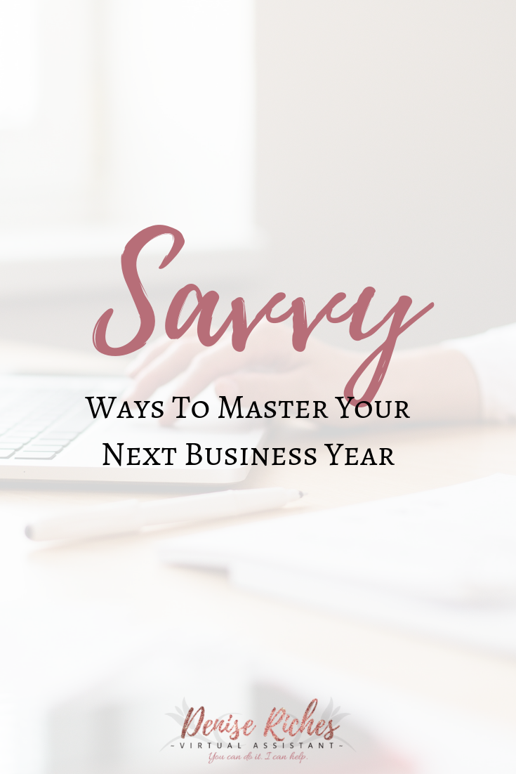 Savvy ways to master your next business year