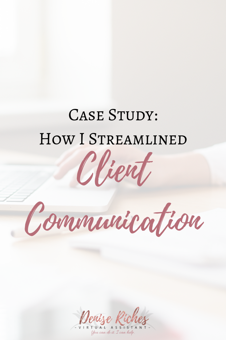 Case-Study: How I Streamlined Client Communication