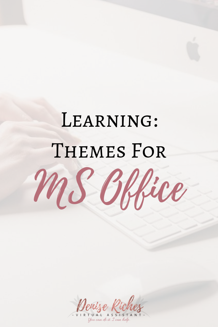 Learning: Themes for MS Office