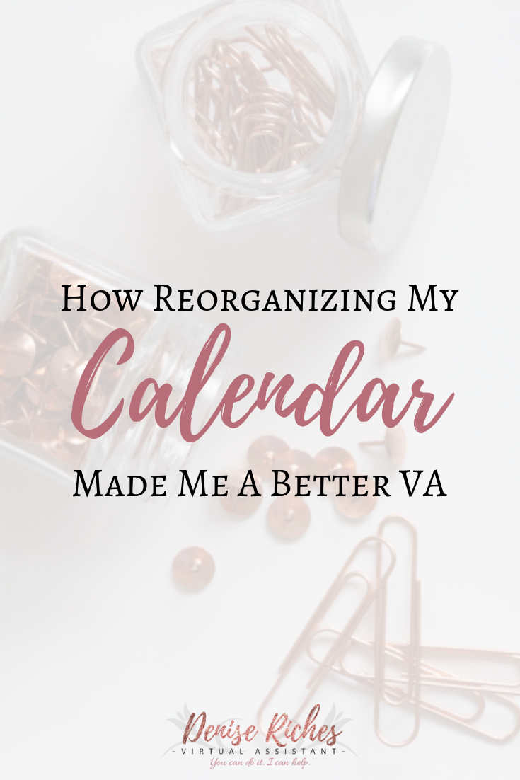 How Reorganizing My Calendar Made Me a Better VA