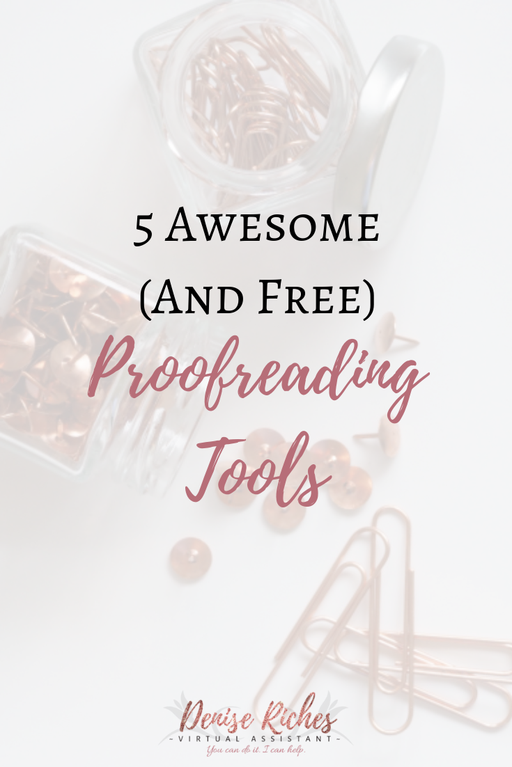 5 Awesome (and FREE) Proofreading Tools