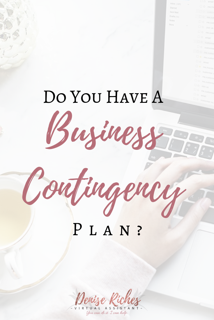 Do you have a business contingency plan?