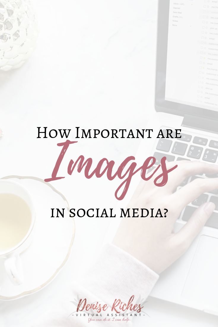 How Important Are Images in Your Social Media?