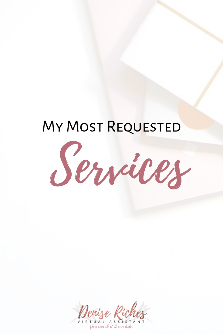 My Most Requested Services