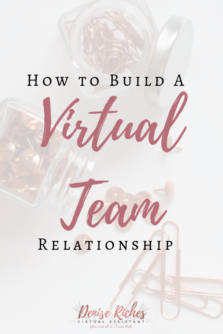 How to Build a Virtual Team Relationship