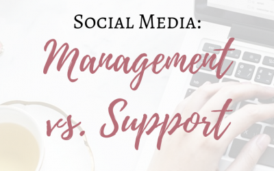 Social Media: Management vs. Support