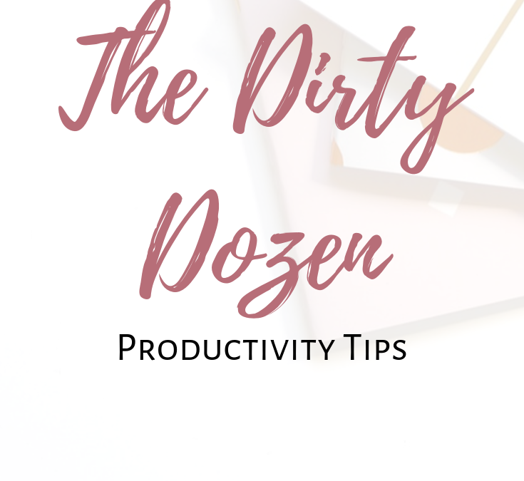 dirty-dozen-productivity-tips_blog_image