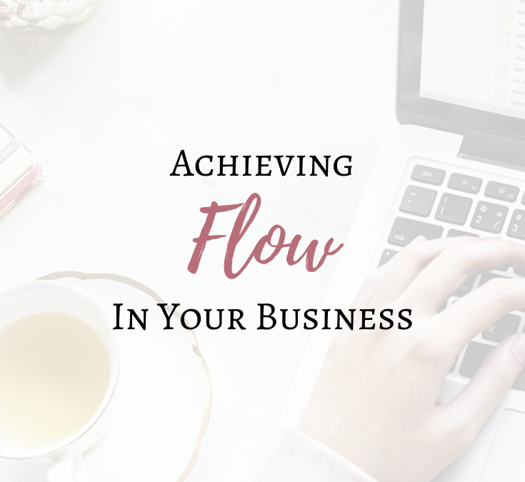 Achieving Flow in Your Business
